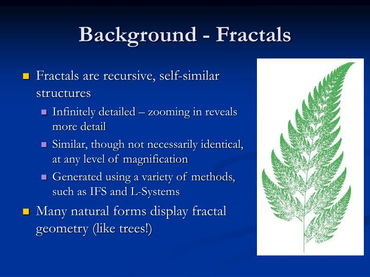 Background fractals