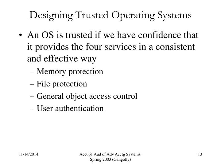 Designing Trusted Operating Systems