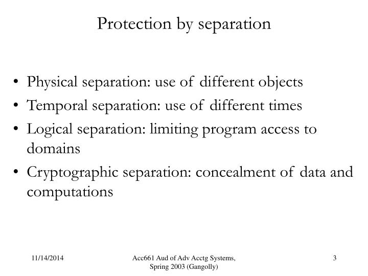 Protection by separation