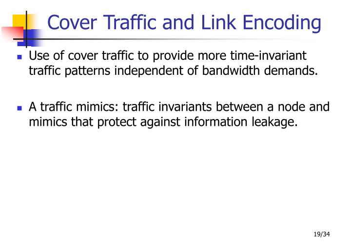 Cover Traffic and Link Encoding