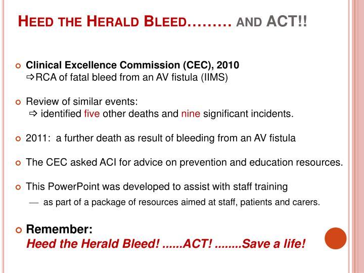 Heed the Herald Bleed………