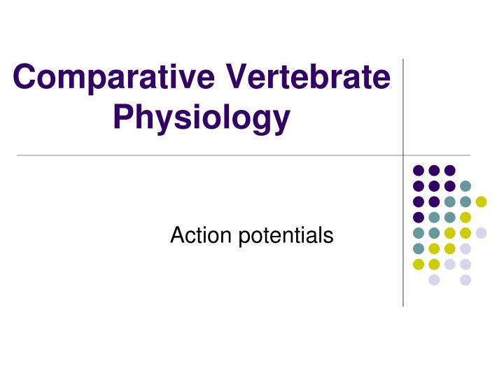 Comparative Vertebrate Physiology