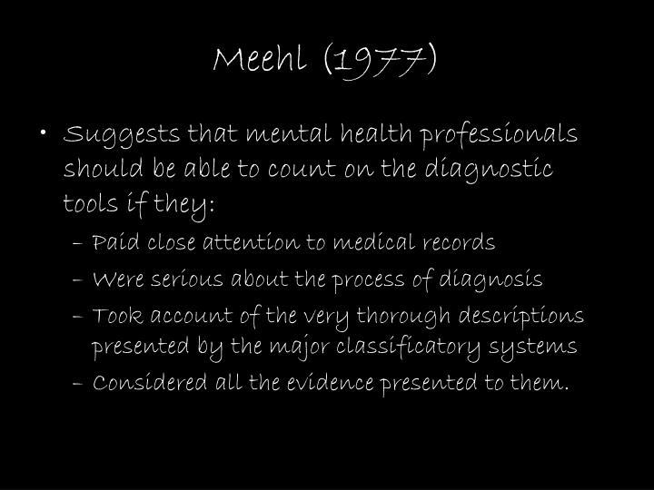 Meehl (1977)