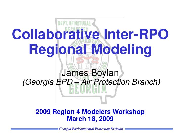 Collaborative Inter-RPO Regional Modeling