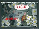 plagiarism by hook or by crook try to