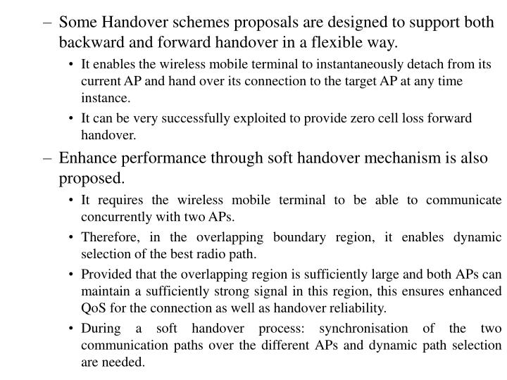 Some Handover schemes proposals are designed to support both backward and forward handover in a flexible way.