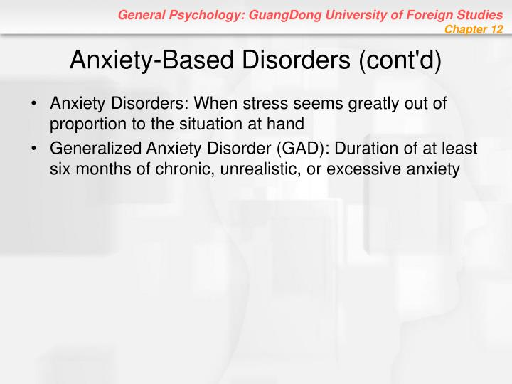 Anxiety-Based Disorders (cont'd)