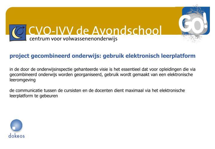 project gecombineerd onderwijs: gebruik elektronisch leerplatform
