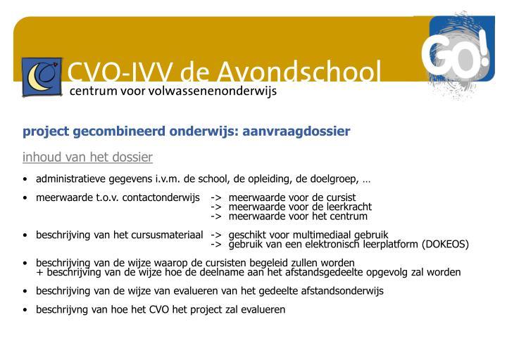 project gecombineerd onderwijs: aanvraagdossier