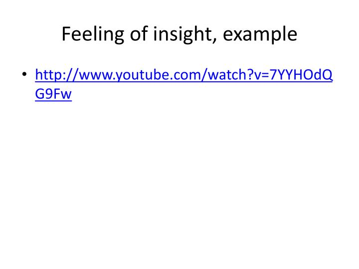 Feeling of insight, example