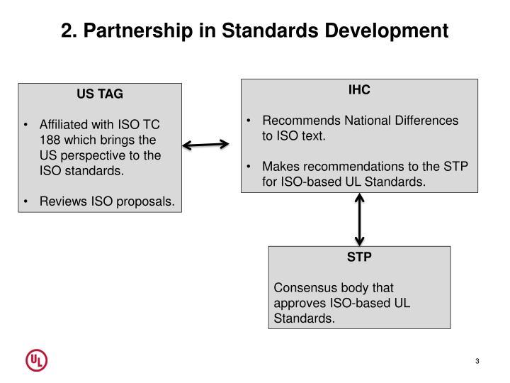 2. Partnership in Standards Development