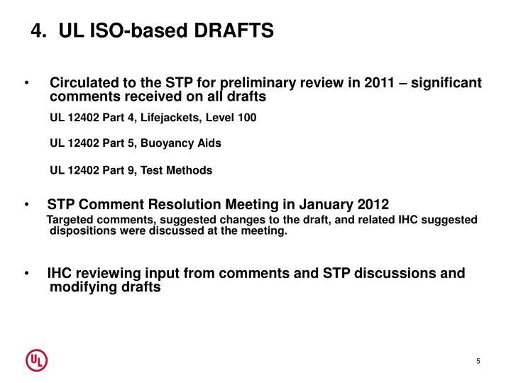 4.  UL ISO-based DRAFTS