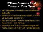 if then clauses past tense your turn
