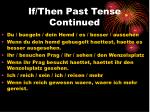 if then past tense continued