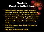 modals double infinitives