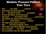 modals present perfect your turn