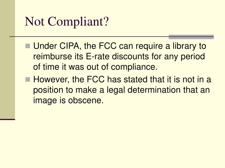 Not Compliant?