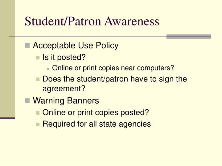 Student/Patron Awareness