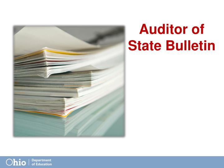 Auditor of State Bulletin