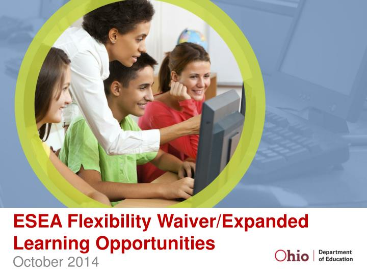 ESEA Flexibility Waiver/Expanded Learning Opportunities