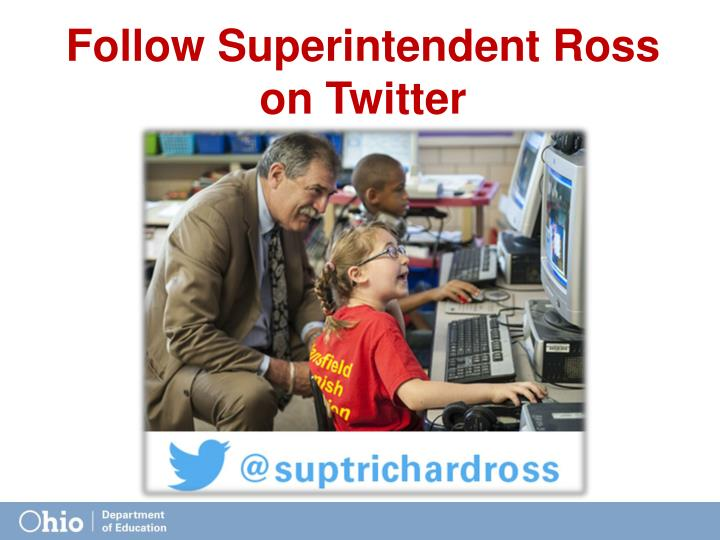 Follow Superintendent Ross