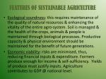 features of sustainable agriculture