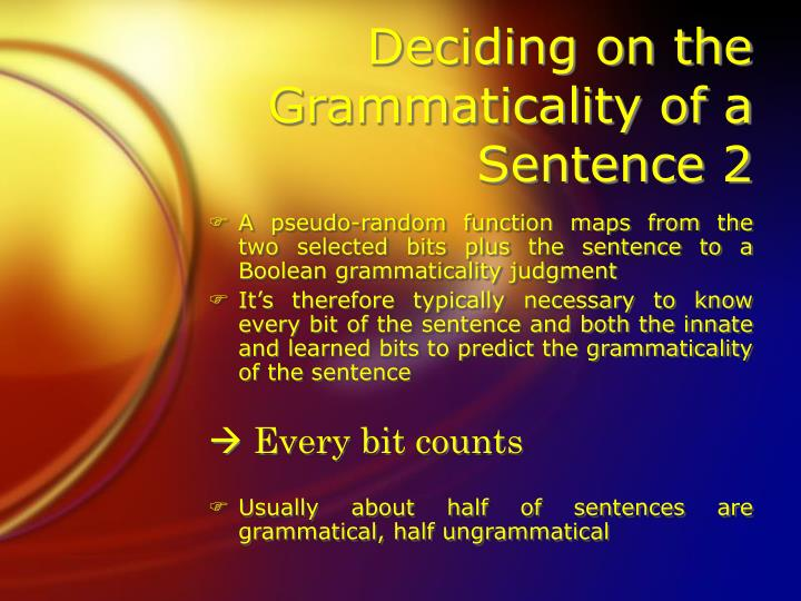 Deciding on the Grammaticality of a Sentence 2