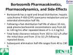 bortezomib pharmacokinetics pharmacodynamics and side effects
