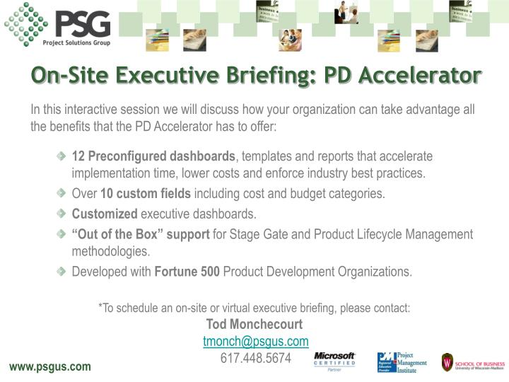 On-Site Executive Briefing: PD Accelerator