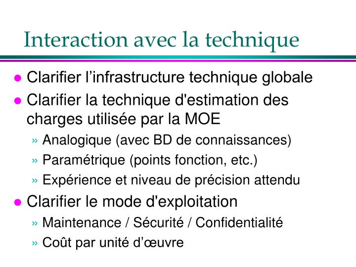 Interaction avec la technique