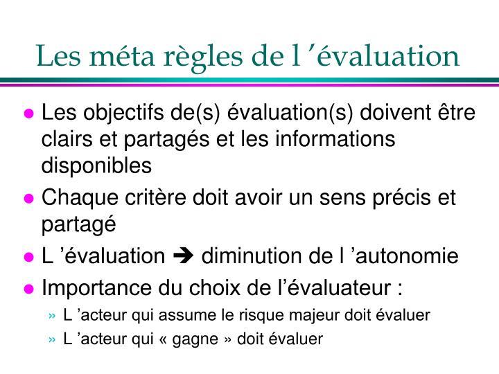 Les méta règles de l'évaluation