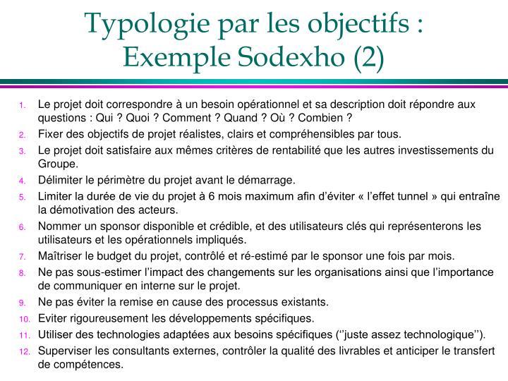 Typologie par les objectifs : Exemple Sodexho (2)