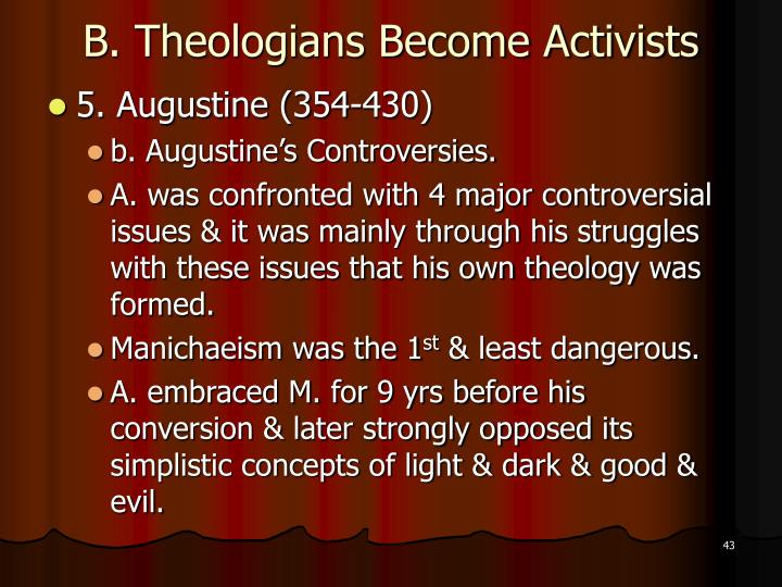 B. Theologians Become Activists