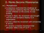 d monks become missionaries1