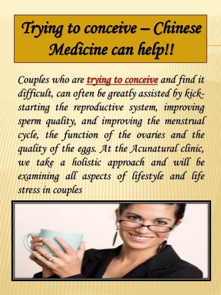 Trying to conceive – Chinese Medicine can help!!