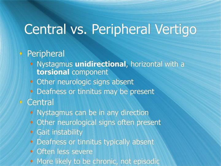 Central vs. Peripheral Vertigo