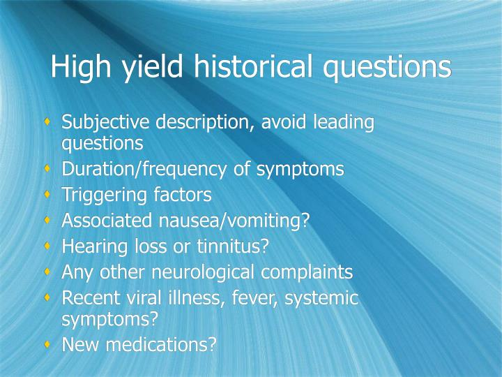 High yield historical questions
