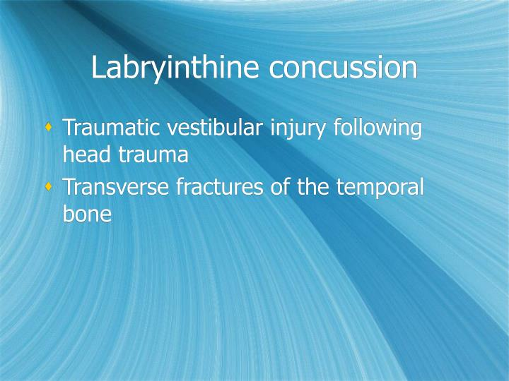Labryinthine concussion