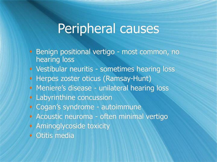 Peripheral causes