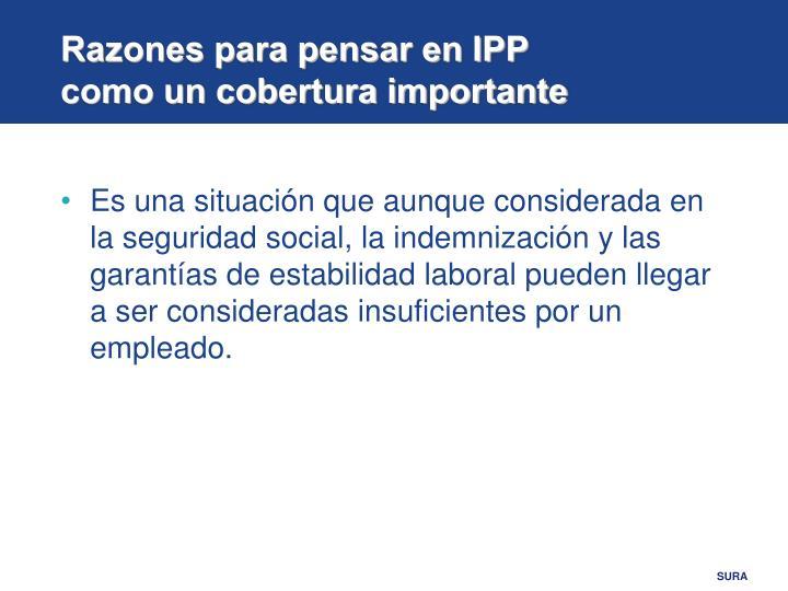 Razones para pensar en IPP