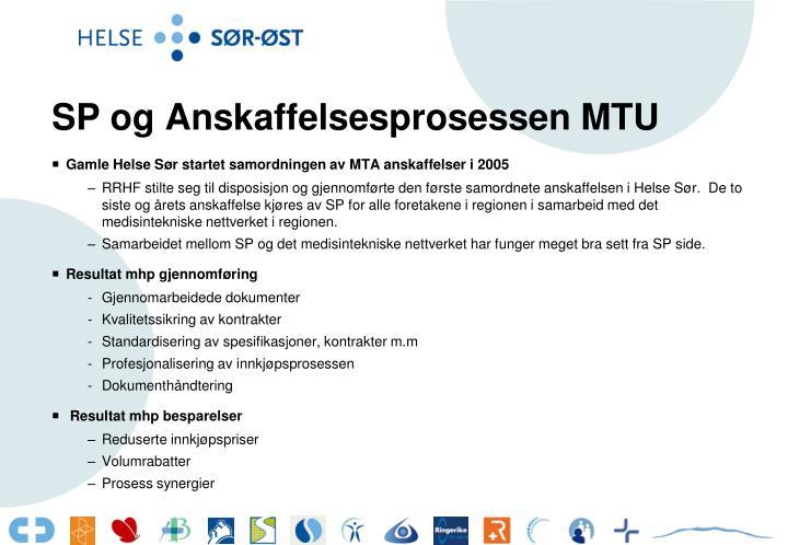 SP og Anskaffelsesprosessen MTU