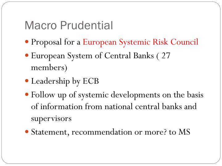 Macro Prudential