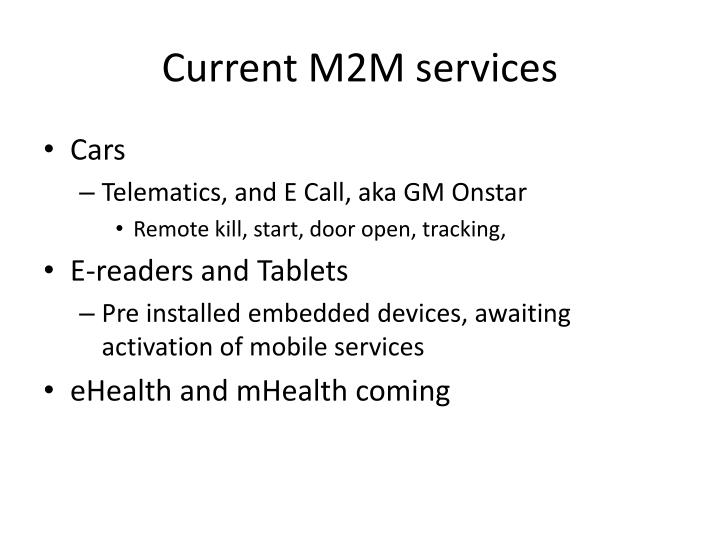 Current M2M services
