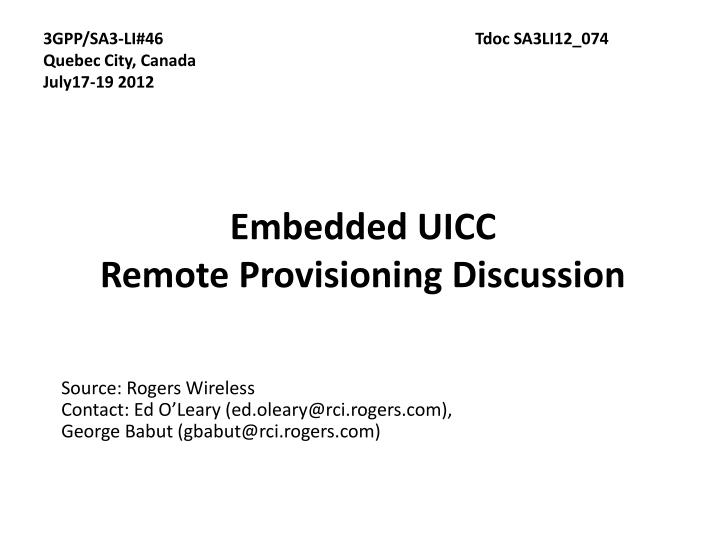 Embedded uicc remote provisioning discussion
