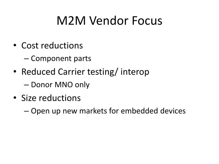 M2M Vendor Focus