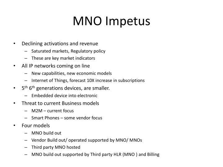MNO Impetus