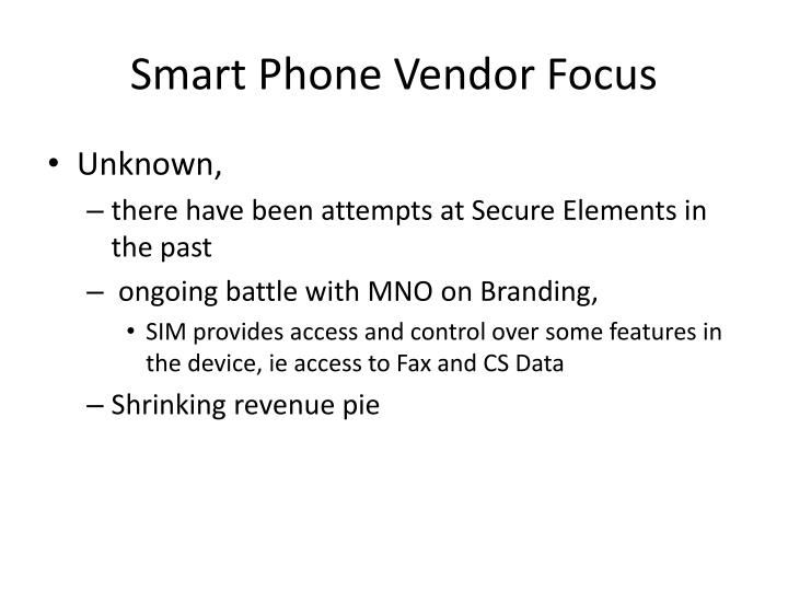 Smart Phone Vendor Focus