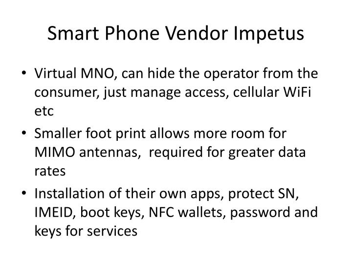 Smart Phone Vendor Impetus