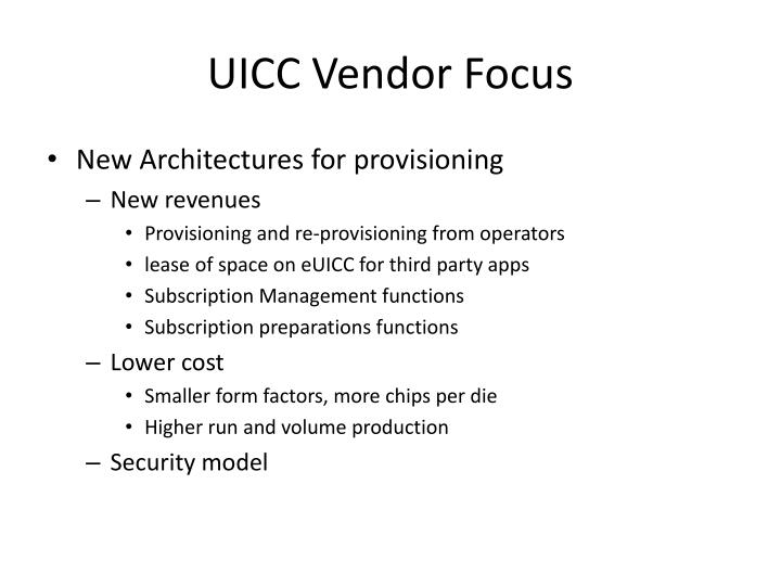 UICC Vendor Focus