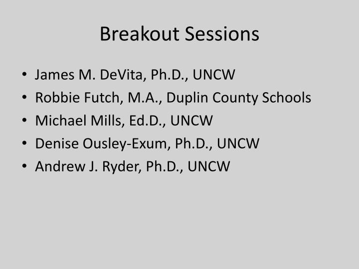 Breakout Sessions